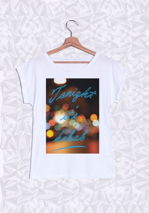 Tonight it's Kebab T-shirt Femme Manches retroussées