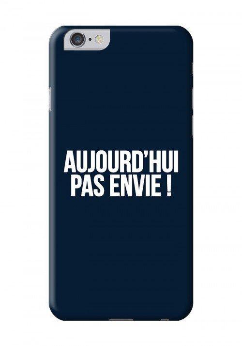 Aujourd'hui Pas Envie Coques Smartphones