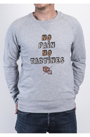 No Pain No Tartines Sweat Homme