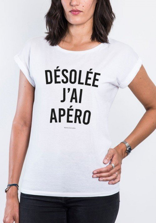 Désolée J'ai Apéro T-shirt Femme Manches Retroussées