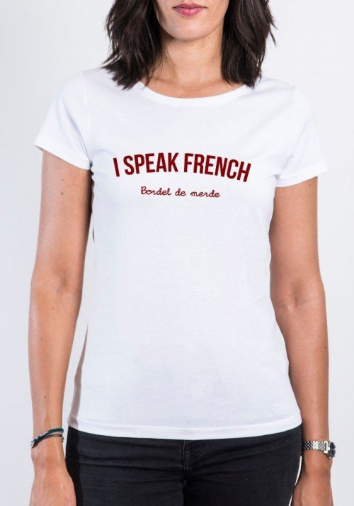 I Speak french T-shirt Femme Col Rond