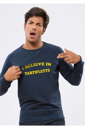 I Believe in Tartiflette Sweat Homme
