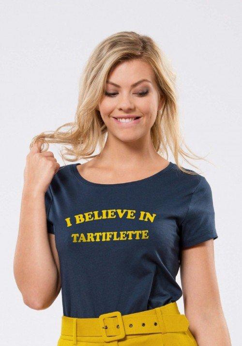 I Believe in Tartiflette T-shirt Femme