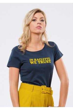 In Raclette we Trust T-shirt Femme