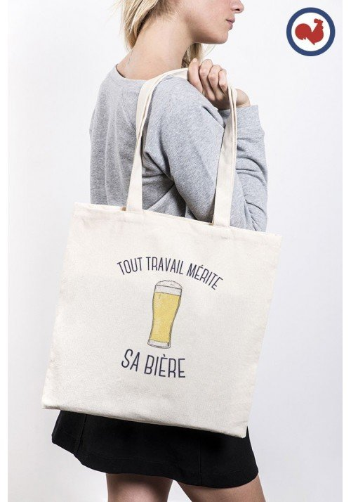Tout travail mérite sa bière Totebag Made in France