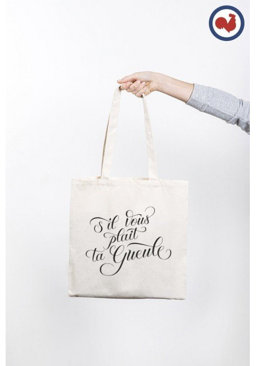 S'il Vous Plaît ta gueule Totebag Made in France