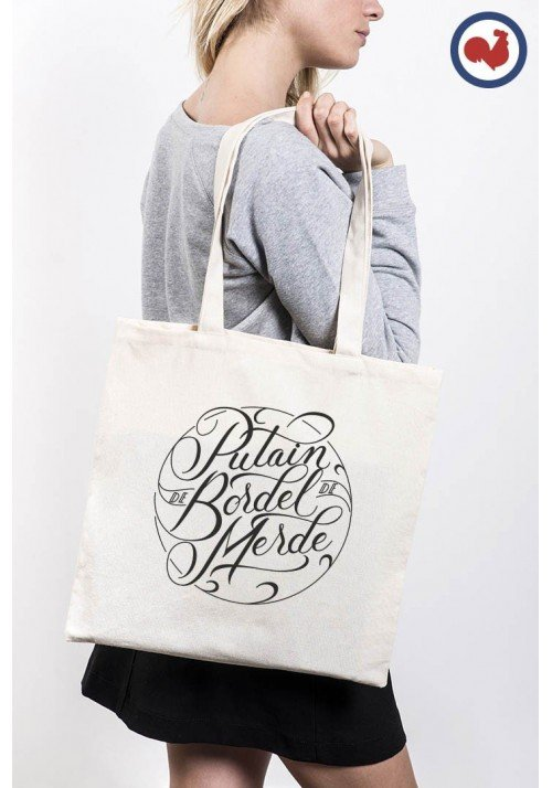 Putain de bordel de merde Totebag Made in France