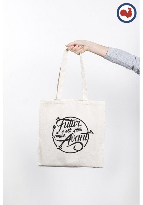 Le futur c'est plus comme avant Totebag Made in France