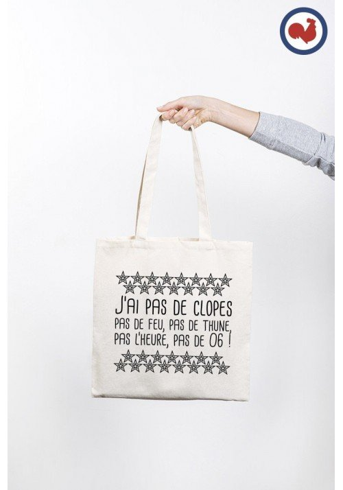 J'ai pas de Clope Totebag Made in France