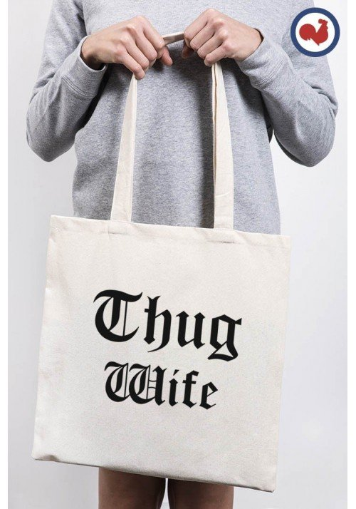 Thug Wife Totebag Made in France