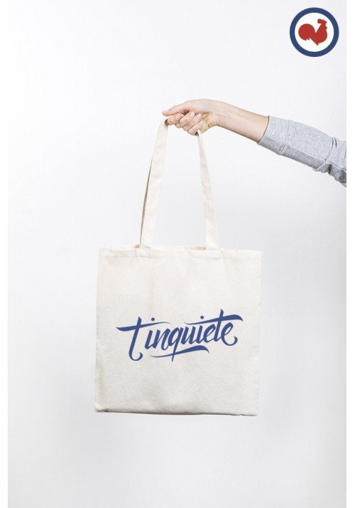 T'inquiète Totebag Made in France