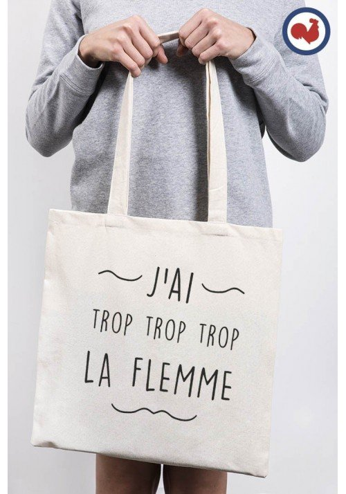 J'ai trop la Flemme Totebag Made in France