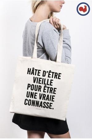 Hâte d'être vieille pour être une vraie connasse Totebag Made in France