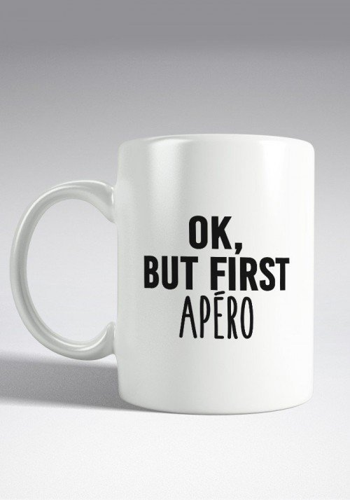 OK But First Apero Mug