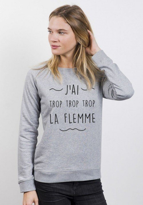 Sweat J'ai trop la Flemme