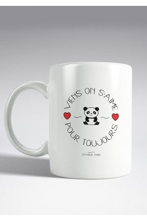 Viens on s'aime pour la vie Mug