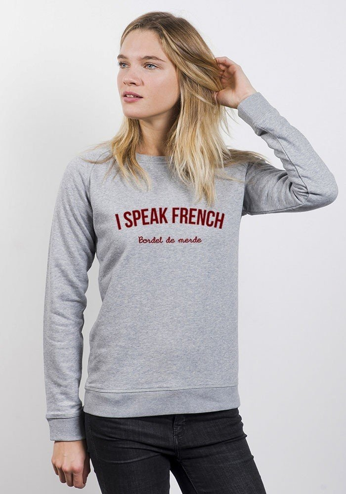 I Speak french Sweat Femme