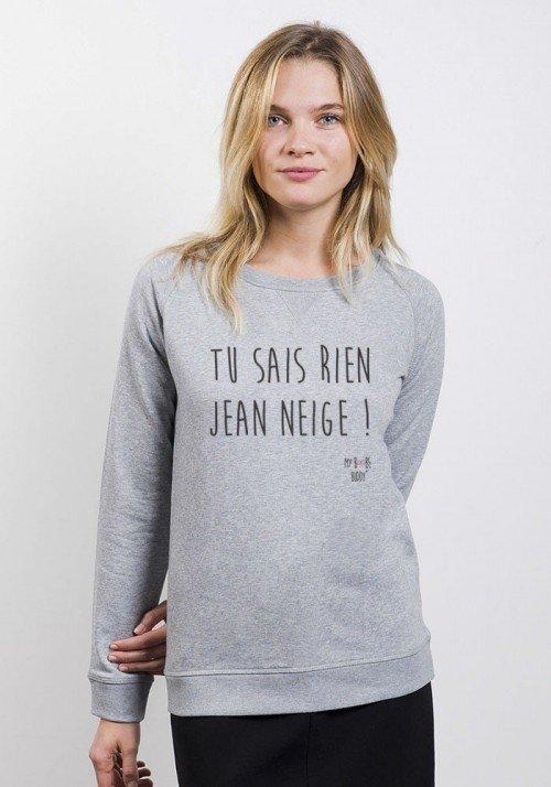 Tu ne sais rien Jean Neige Sweat Femme