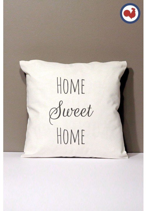 Home Sweet Home - Coussin Made In France