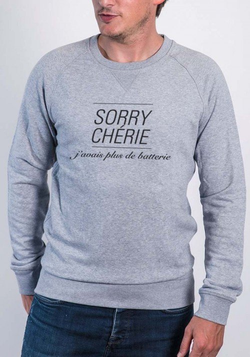 Promis Sorry Chérie - Sweat Hommes
