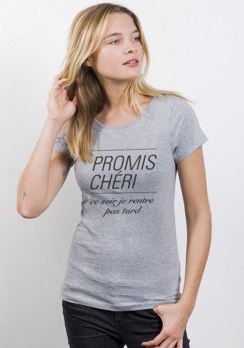 Promis Cheri Pas Tard T-shirt Femme Col Rond