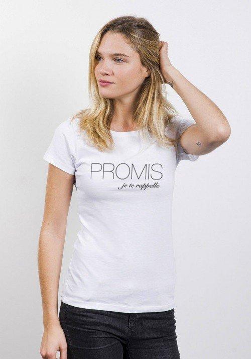 Promis Je te Rappelle T-shirt Femme Col Rond