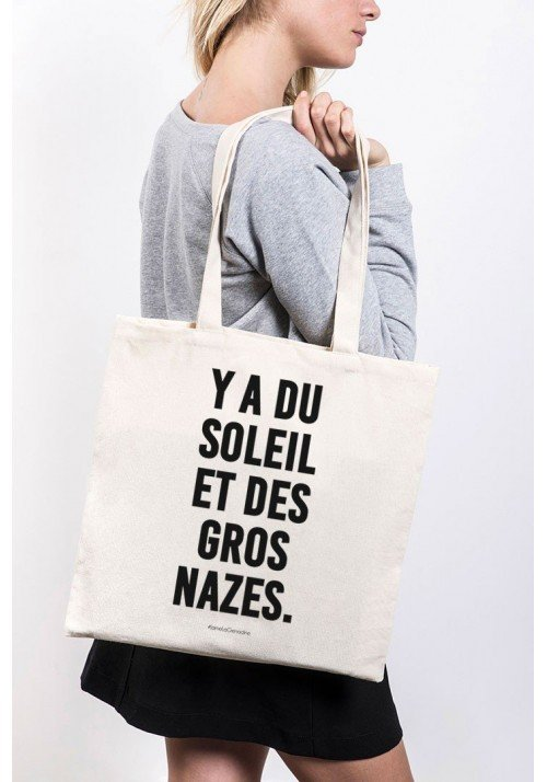 Y'a du Soleil et des Gros Nazes - ToteBag made in France