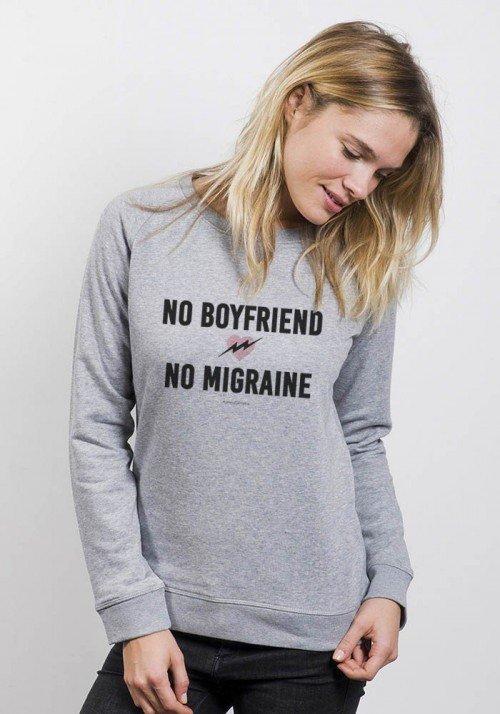 No boyfriend No Migraine - Sweat Femme