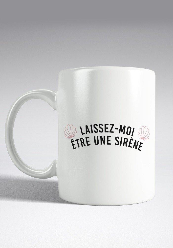 Laissez moi être une Sirène - Mug