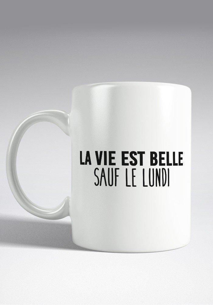La vie est belle sauf le Lundi - Mug