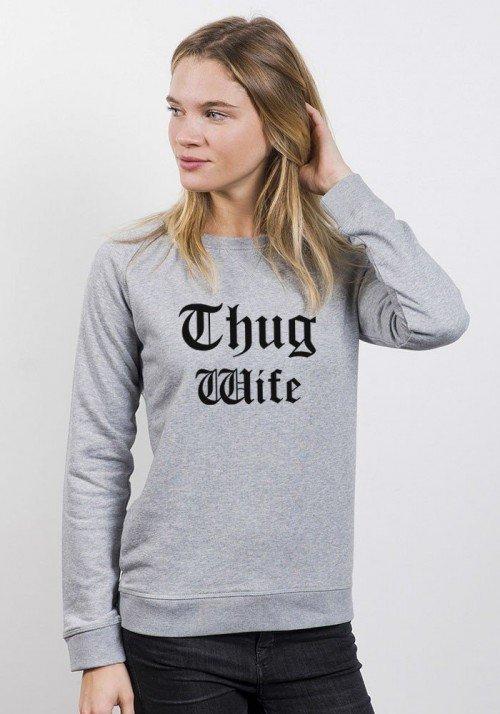 Thug Wife - Sweat Femme