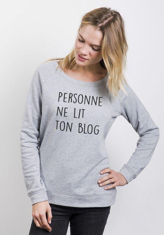 Sweat Femme Personne ne lit ton Blog
