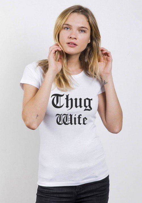 Thug Wife T-shirt Femme Col Rond