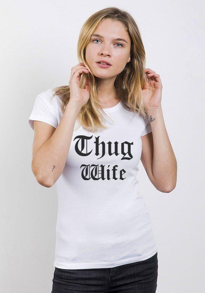 Tshirts Femme  Thug Wife