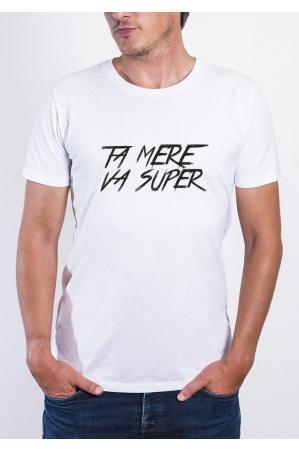 Ta mère va Super T-shirt Homme Col Rond