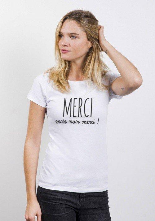 Merci mais nan merci T-shirt Femme Col Rond