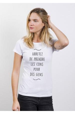 Arrêtez de prendre T-shirt Femme Col Rond