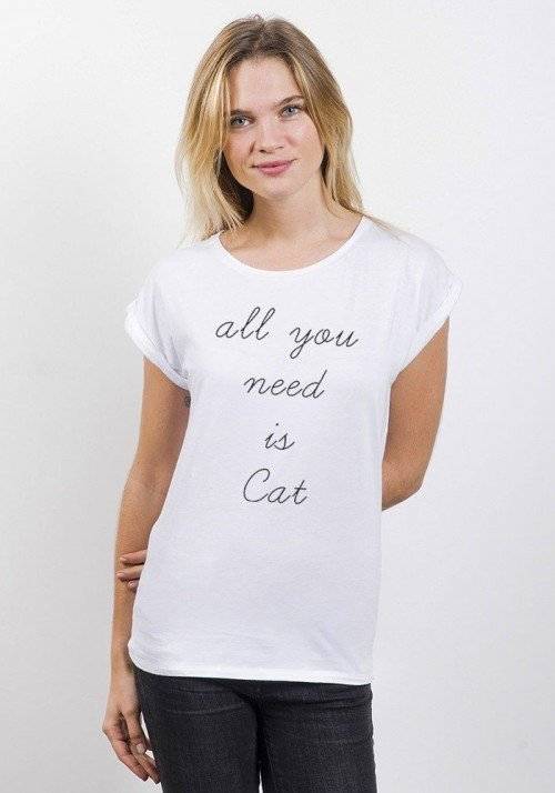 All U Need Is Cat T-shirt Femme Manches Retroussées