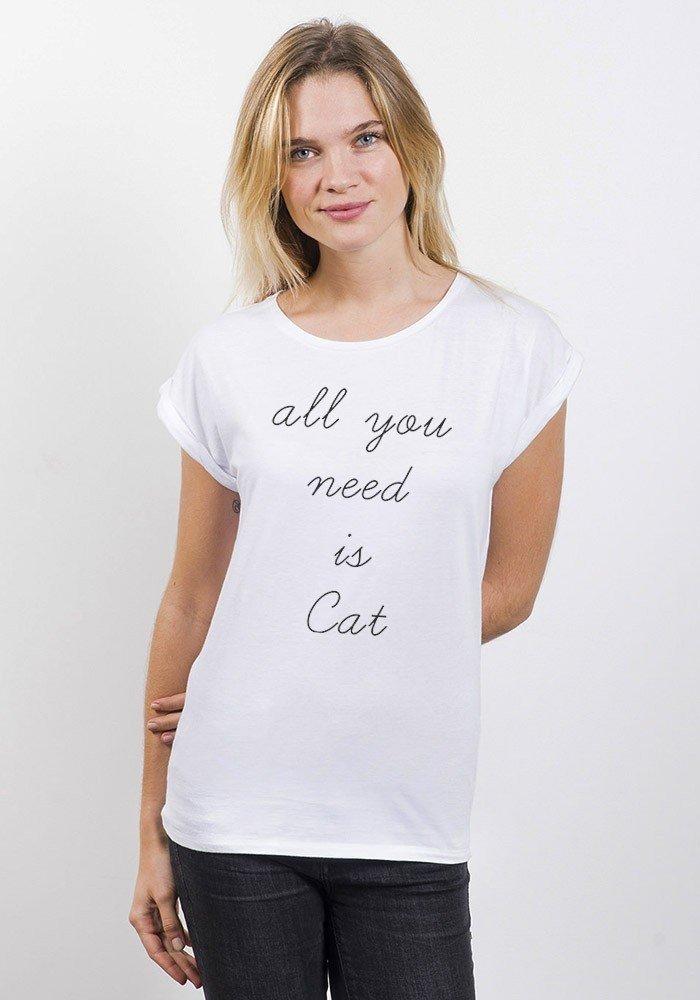 Tshirts Femme All U Need Is Cat