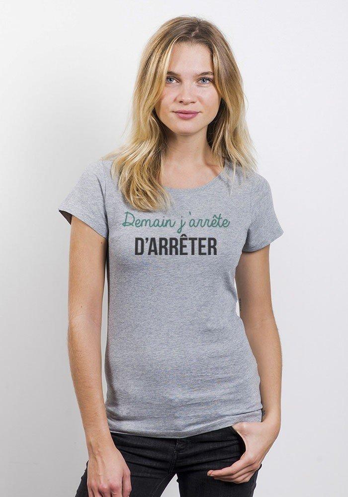Demain j'arrête d'arrêter it T-shirt Femme