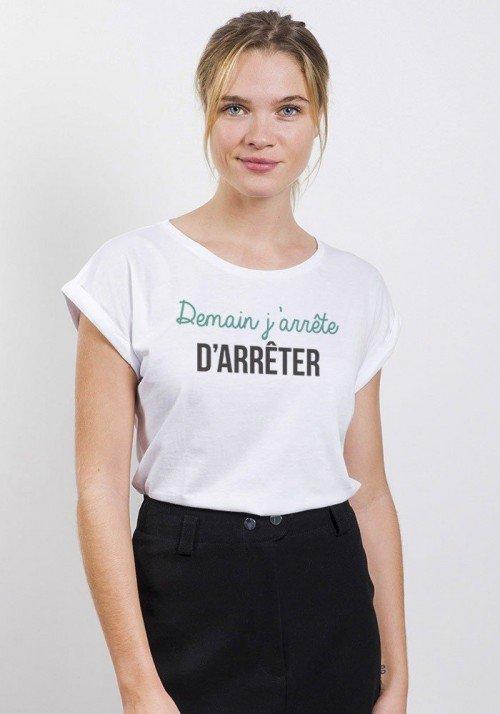 Demain j'arrête d'arrêter T-shirt Femme Manches retroussées