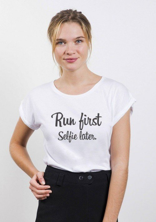 Run First Selfie Later T-shirt Femme Manches Retroussées