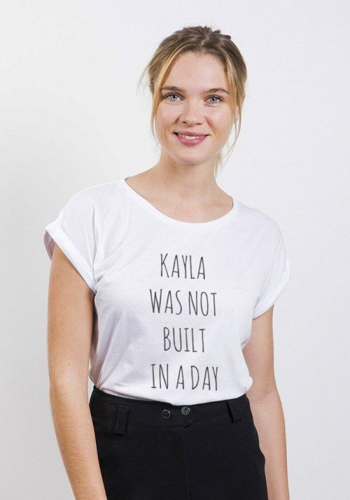 Kayla was not built in a Day T-shirt Femme Manches Retroussées