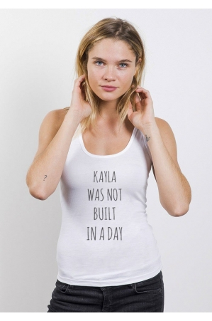 Kayla was not built in a Day Débardeur Femme