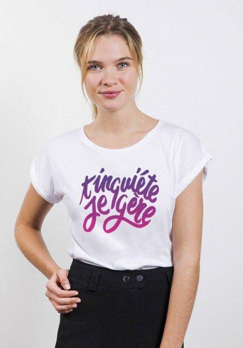T'inquiète je gère T-shirt Femme Manches retroussées