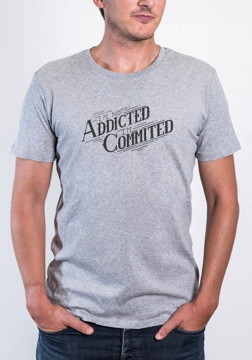 I'm not addicted I'm commited T-shirt Homme Col Rond