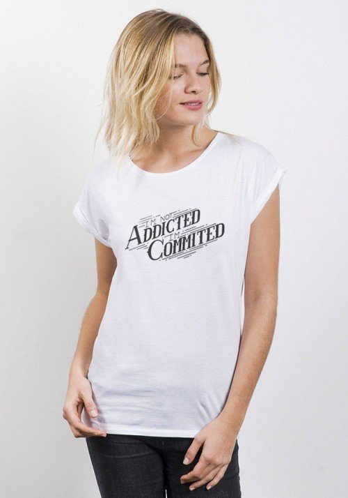 I'm not addicted I'm commited T-shirt Femme Manches Retroussées