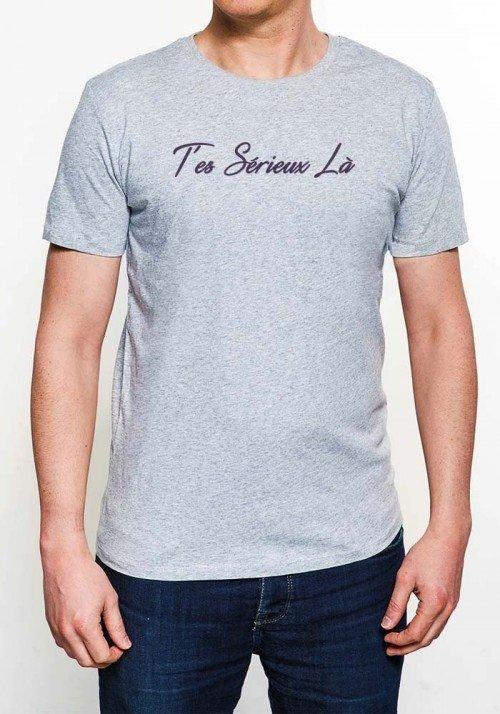T'es Sérieux Là! T-shirt Homme Col Rond