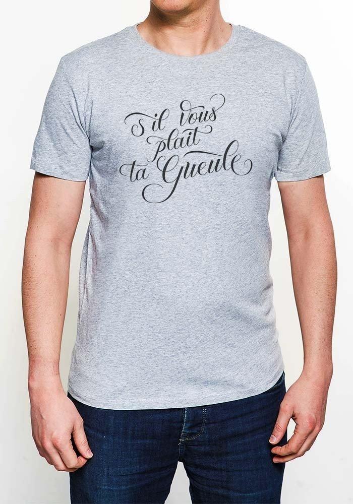 Tshirts Homme S'il Vous Plaît ta gueule