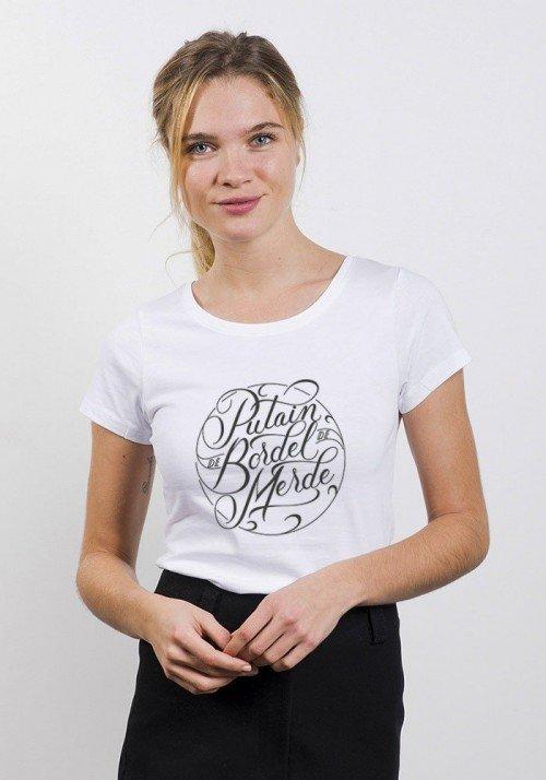 Putain de bordel de merde T-shirt Femme Col Rond